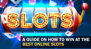 A Guide on How to Win At the Best Online Slots