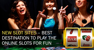 New Slot Sites – Best Destination To Play The Online Slots For Fun