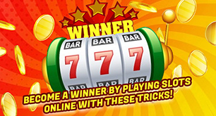 Become A Winner By Playing Slots Online With These Tricks!