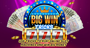 Use Tricks To Play Online Slot Machines And Win Big Money