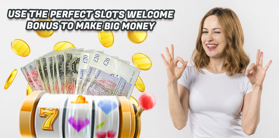 Use the Perfect Slots Welcome Bonus to Make Big Money